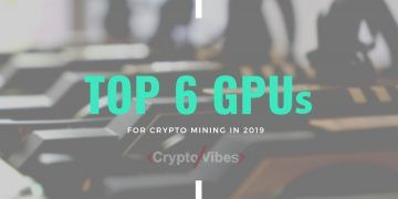 The Best GPUs for Mining Cryptocurrency in 2019