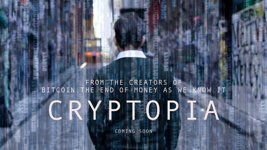 CRYPTOPIA: Bitcoin, Blockchains& the Future of the Internet . @TheEndOfMoney Twitter Image