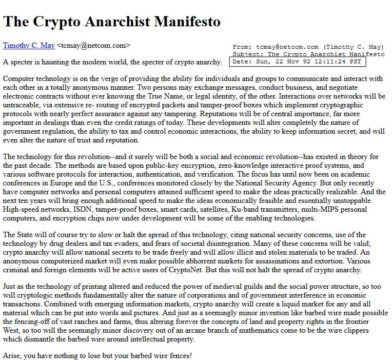 The crypto anarchist manifesto by Tim May.